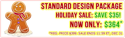 Happy Holidays Sale: $35 off Standard Design Package
